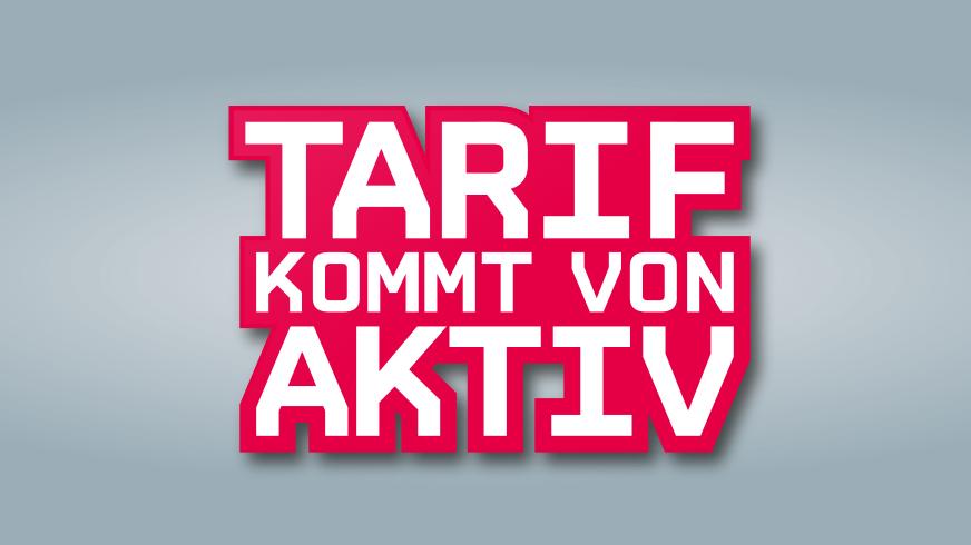 Tarif kommt von Aktiv